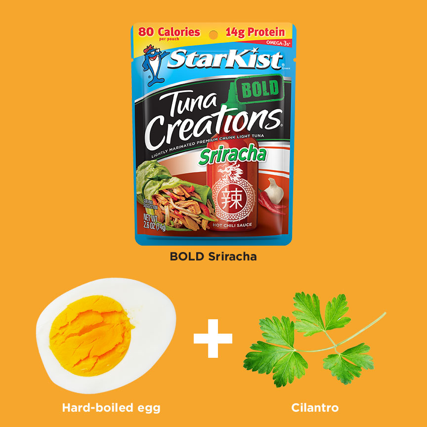 Tuna Creations® BOLD Sriracha + Hard-boiled egg + Cilantro
